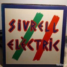Discos de vinilo: LP SIURELL ELECTRIC ( COMPLETAMENTE NUEVO). Lote 268023319