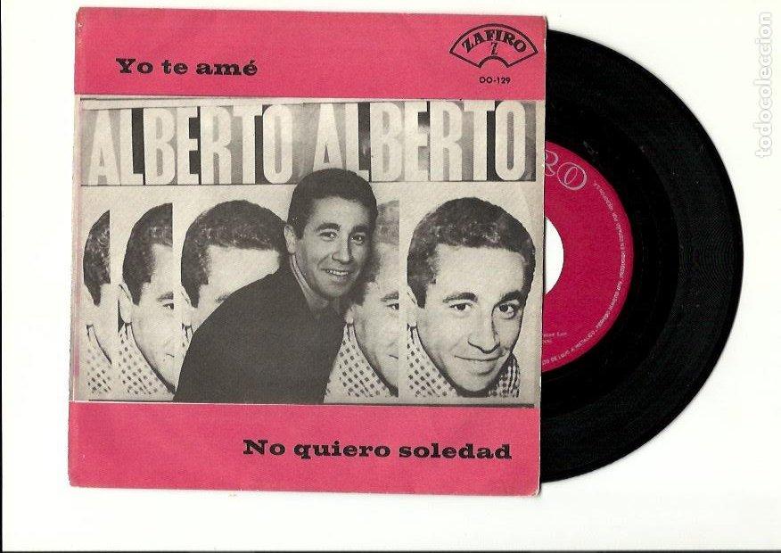 ALBERTO. (EUROVISION). YO TE AME. NO QUIERO SOLEDAD (VINILO SINGLE 1965 (Música - Discos - Singles Vinilo - Festival de Eurovisión)
