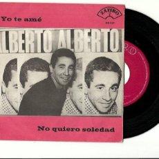 Discos de vinilo: ALBERTO. (EUROVISION). YO TE AME. NO QUIERO SOLEDAD (VINILO SINGLE 1965. Lote 268137129