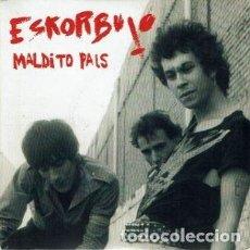 Discos de vinilo: MALDITO PAÍS. - EP DE VINILO 7 45 R.P.M. ESKORBUTO. PUNK.. Lote 268152519