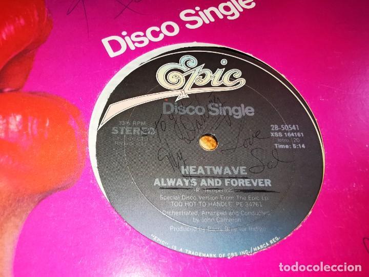 Discos de vinilo: HEATWAVE Always and forever MAXI SINGLE VINILO AÑO 1978 FIRMADO USA 2 TEMAS AUTOGRAFO ROD TEMPERYON - Foto 3 - 268155189
