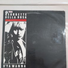 Discos de vinilo: 48309 - LP - GEORGETTE DELLA ROSA - D`YA WANNA - AÑO 1989. Lote 268253609