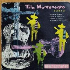 Discos de vinilo: TRIO MONTENEGRO BAION DEL GITANO/CANTA LA MONTAÑA +2 EP 1959 BELTER ESPAÑA SPAIN. Lote 268404814