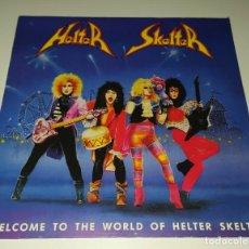 Discos de vinilo: LP HELTER SKELTER - WELCOME TO THE WORLD OF HELTER SKELTER. Lote 268418934