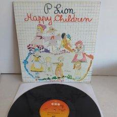 Disques de vinyle: P. LION / HAPPY CHILDREN / MAXI SG - CBS-1983 / MBC. ***/***. Lote 268419604