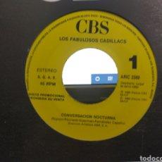 Discos de vinilo: LOS FABULOSOS CADILLACS SINGLE PROMOCIONAL POR UNA SOLA CARA CONVERSACIÓN NOCTURNA ESPAÑA 1990 /2. Lote 268448449