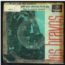Dischi in vinile: LOS BRAVOS - LA PARADA DEL AUTOBUS / WILL YOU ALWAYS LOVE ME - SINGLE 1966. Lote 268461474