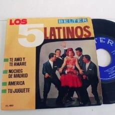 Discos de vinilo: LOS 5 LATINOS-EP TE AMO Y TE AMARE +3. Lote 268474069