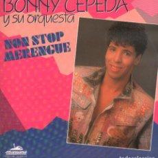 Disques de vinyle: BONNY CEPEDA Y SU ORQUESTA - NON STOP MERENGUE / LP MANZANA DE 1990 / BUEN ESTADO RF-9695. Lote 268480579