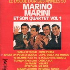 Discos de vinilo: MARINO MARINI ET SON QUARTET VOL. 1 - LE DISQUE D'OR DES ANNEES 50 / LP DE 1974 RF-9704. Lote 268482074
