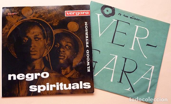 Discos de vinilo: ELWOOD PETERSON: NEGRO SPIRITUALS - EP -1963 - VERGARA - MUY BUENO (VG+/VG+) - Foto 3 - 268611414