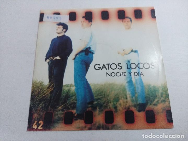 SINGLE/GATOS LOCOS/NOCHE Y DIA. (Música - Discos - Singles Vinilo - Grupos Españoles de los 70 y 80)