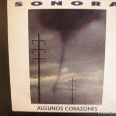 Discos de vinilo: SONORA- ALGUNOS CORAZONES. SINGLE (NACHO BÉJAR). Lote 268718909