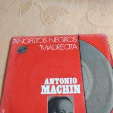 Discos de vinilo: BAL-5 DISCO VINILO 7 PULGADAS ANTONIO MACHIN ANGELITOS NEGROS. Lote 268748379
