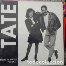 Discos de vinilo: TATE - PERSONAL - NOCHE DE BRUJAS - 12 SIN GLE - AÑO 1898. Lote 268759249