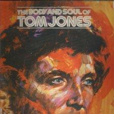 Discos de vinilo: TOM JONES BODY AND SOUL. Lote 268767544