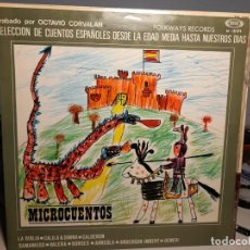 Discos de vinilo: LP MICROCUENTOS / SELECCION DE CUENTOS ESPAÑOLES DESDE LA EDAD MEDIA HASTA NUESTROS DIAS. Lote 268769414