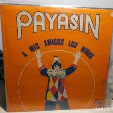 Discos de vinilo: LP PAYASIN : A MIS AMIGOS LOS NIÑOS (CANCIONES DE GLORIA FUERTES, RICARDO CERATTO, MARIO CLAVELL ETC. Lote 268769759