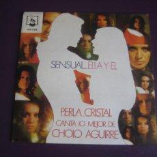 Discos de vinilo: PERLA CRISTAL – SENSUAL...ELLA Y EL - SG DIRESA 1973 - BOLEROS - CHOLO AGUIRRE - SIN USO. Lote 268771684