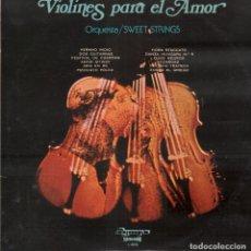 Disques de vinyle: VIOLINES PARA EL AMOR - ORQUESTA SWEET STREINGS / LP OLYMPO / BUEN ESTADO RF-9721. Lote 268805639