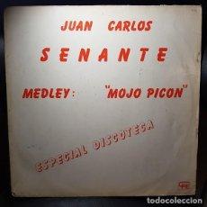 Discos de vinilo: JUAN CARLOS SENANTE MEDLEY MOJO PICON VINILO 12 MAXI 45RPM SINGLE EXPLOSION 1982-ESPAÑA LATINO SALSA. Lote 268815849