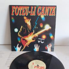Discos de vinilo: FOTEU-LI CANYA / VARIOS GRUPOS / LP - PICAP-1991 / MBC. ***/*** LETRAS.. Lote 268818274
