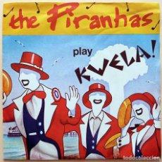 Discos de vinilo: THE PIRANHAS: (PLAY KWELA) TOM HARK + 2 - EP - 1980 - ARIOLA- NUEVO (NM / EX). Lote 268820749
