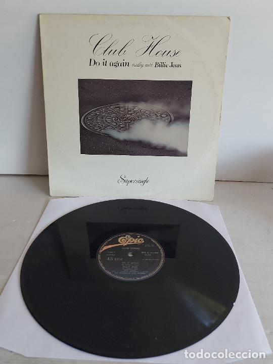 CLUB HOUSE / DO IT AGAIN (MEDLEY WITH BILLIE JEAN) MAXI SG-EPIC-1983 / MBC. ***/*** (Música - Discos de Vinilo - Maxi Singles - Disco y Dance)