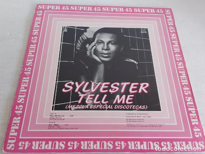 Discos de vinilo: SYLVESTER / TELL ME (REMIX-ESPECIAL DISCOTECAS) MAXI SG-HISPAVOX-1982 / MBC. ***/*** - Foto 2 - 268837109
