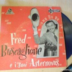 Discos de vinilo: FRED BUSCAGLIONE, EP, GIORGIO + 3, AÑO 1958. Lote 268870724