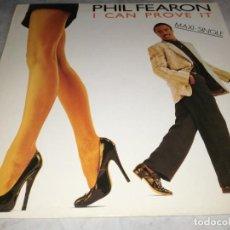 Discos de vinilo: PHIL FEARON-I CAN PROVE IT-ORIGINAL ESPAÑOL 1986-VINILO EN EXCELENTE ESTADO. Lote 268886509