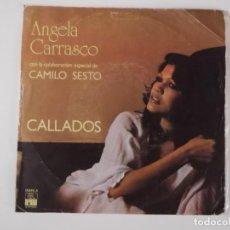 Discos de vinilo: ANGELA CARRASCO CON CAMILO SESTO - CALLADOS / DOS CUERPOS. Lote 268887864