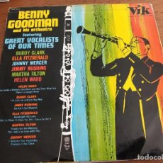 Discos de vinilo: BENNY GOODMAN AND HIS ORCHESTRA –FEATURING GREAT VOCALISTS OF OUR TIMES.VINILO BUEN ESTADO NM / G+. Lote 268888349
