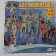 Discos de vinilo: LES BIONIQUES CANTADA POR JEAN-PAUL CESARI. Lote 268889979