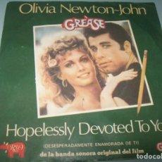 Discos de vinil: OLIVIA NEWTON JOHN - HOPELESSLY DEVOTED TO YOU ..SINGLE - RSO DE 1978 DEL FILM - GREASE. Lote 268890509