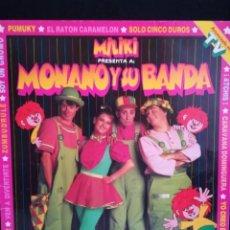 Discos de vinilo: LP MONANO Y SU BANDA - MILIKI PRESENTA A: MONANO Y SU BANDA, 1985 ESPAÑA, EXCELENTE. Lote 268890854
