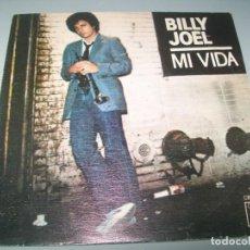 Discos de vinilo: BILLY JOEL - MI VIDA - CBS DE 1978 - ESPAÑOL - BUEN ESTADO. Lote 268891404