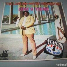 Discos de vinilo: BARRY WHITE AND THE LOVE UNLIMITED ORCHESTRA - LOVE´S THEME .. SINGLE DE 1974 - BUEN ESTADO. Lote 268891714