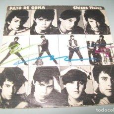 Discos de vinilo: PATO DE GOMA - CHICOS MALOS + NADA, NADA ..SINGLE DE WEA - 1983. Lote 268894329