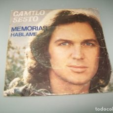 Discos de vinilo: CAMILO SESTO - MEMORIAS + HABLAME .. SINGLE DE 1976 - DE ARIOLA. Lote 268894484