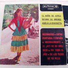 Discos de vinilo: EL NIÑO DE JEREZ ADELA LA CHAQUETA Y GITANA DE BRONCE-EP. Lote 268903454