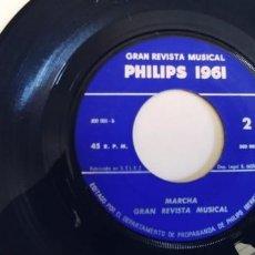 Discos de vinilo: GRAN REVISTA MUSICAL PHILIPS 1961-SINGLE MARCHA-SOLO VINILO. Lote 268904074