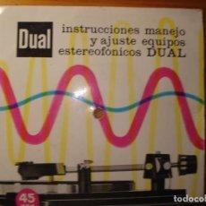 Discos de vinilo: DUAL INSTRUCCIONES DE MANEJO Y AJUSTE DE EQUIPOS SINGLE. Lote 268914189