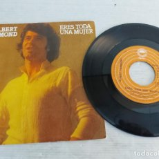 Discos de vinilo: ALBERT HAMMOND / ERES TODA UNA MUJER / SINGLE-EPIC-1977 / MBC. ***/***. Lote 268932374