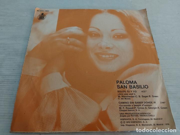 Discos de vinilo: PALOMA SAN BASILIO / SOMOS TÚ Y YO / SINGLE-HISPAVOX-1976 / MBC. ***/*** - Foto 2 - 268933289
