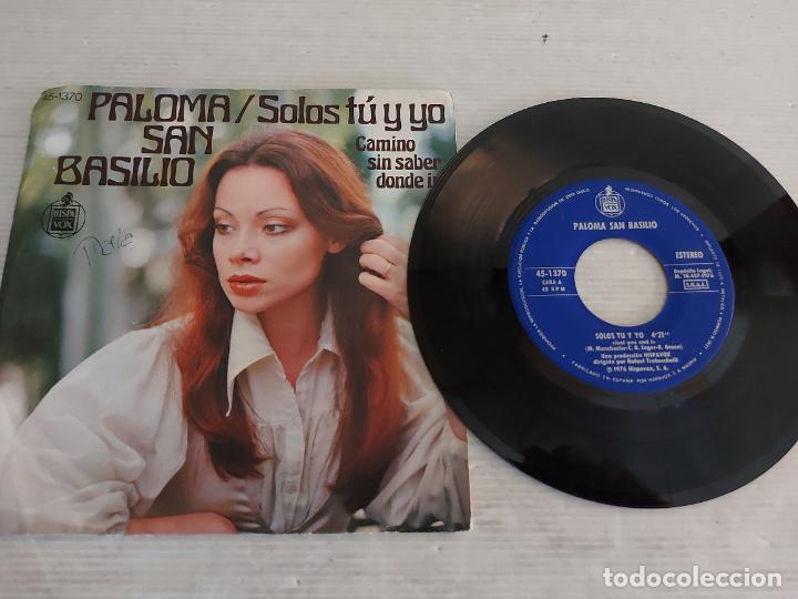 PALOMA SAN BASILIO / SOMOS TÚ Y YO / SINGLE-HISPAVOX-1976 / MBC. ***/*** (Música - Discos - Singles Vinilo - Solistas Españoles de los 70 a la actualidad)