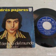 Discos de vinilo: ANDRÉS PAJARES / TODO EL TIEMPO DEL MUNDO / SINGLE-PHILIPS-1975 / DE LUJO. ****/****. Lote 268936544