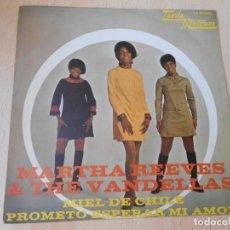 Discos de vinilo: MARTHA REEVES & THE VANDELLAS, SG, MIEL DE CHILE + 1, AÑO 1968. Lote 268941674