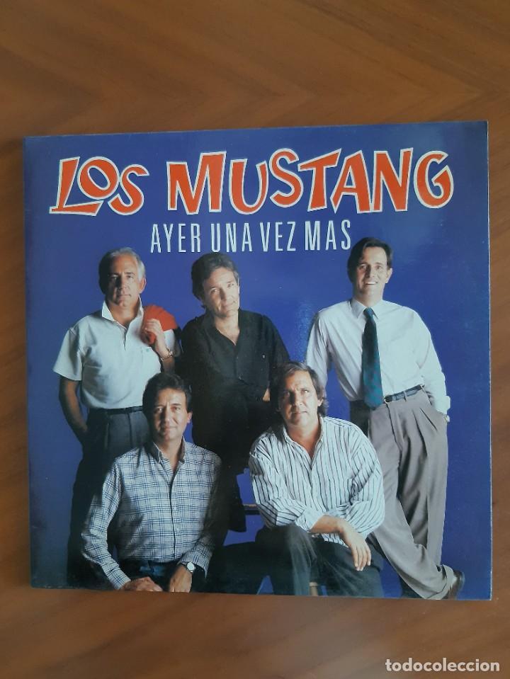 LOS MUSTANG - AYER UNA VEZ MAS (Música - Discos - LP Vinilo - Grupos Españoles de los 70 y 80)