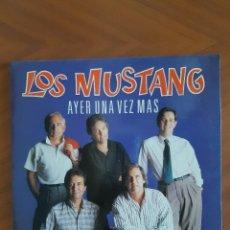 Discos de vinilo: LOS MUSTANG - AYER UNA VEZ MAS. Lote 268958054